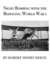 Night Bombing With The Bedouins World War 1