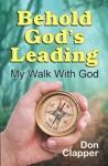 Behold Gods Leading