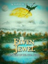Elven Jewel Book 1 In The Hunters Of Reloria Series