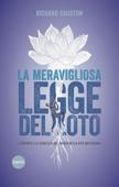 La meravigliosa legge del loto