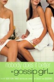 GOSSIP GIRL #7: NOBODY DOES IT BETTER