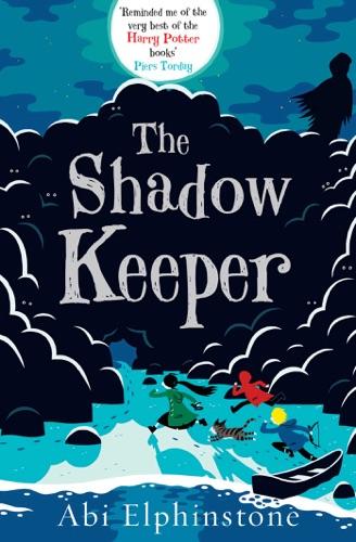 Abi Elphinstone - The Shadow Keeper