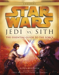 The Essential Guide to the Force: Star Wars de Ryder Windham, Chris Trevas & Tommy Lee Edwards Capa de livro