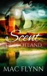 Scent Of Scotland Lord Of Moray 3 Scottish Werewolf Shifter Romance