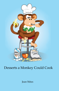 Desserts a Monkey Could Cook Summary
