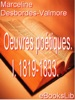 Oeuvres poétiques de Marceline Desbordes-Valmore . I. 1819-1833.