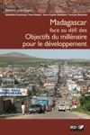 Madagascar Face Au Dfi Des Objectifs Du Millnaire Pour Le Dveloppement