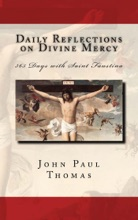 Daily Reflections on Divine Mercy: 365 Days with Saint Faustina