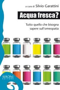 Acqua fresca da Silvio Garattini