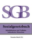 Sozialgesetzbuch (SGB) Neuntes Buch (IX) - Rehabilitation und Teilhabe behinderter Menschen 2016