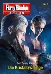 Arkon 3: Die Kristallzwillinge