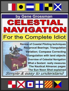 Celestial Navigation for the Complete Idiot: A Simple Explanation Book Cover