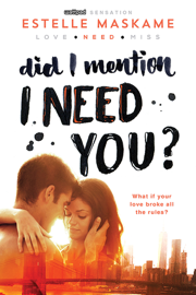 Did I Mention I Need You? book