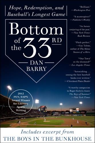 Dan Barry - Bottom of the 33rd