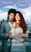 Il destino ci attende (I Romanzi Classic) Book Cover