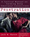 Penetration A Tactical Manual On Forming Deep Emotional Connections