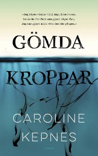 Caroline Kepnes - Gömda kroppar
