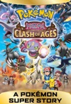 A Pokmon Super Story Hoopa And The Clash Of Ages