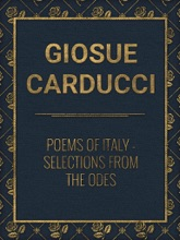 Poems Of Italy: Selections From The Odes