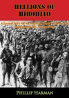 Hellions Of Hirohito A Factual Story Of An American Youths Torture And Imprisonment By The Japanese