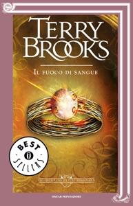 Gli oscuri segreti di Shannara - 2. Il fuoco di sangue da Terry Brooks
