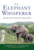 Lawrence Anthony & Graham Spence - The Elephant Whisperer artwork