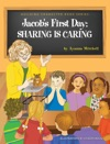Jacobs First Day Sharing Is Caring Building Character Book 1