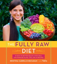 The fully raw diet by kristina carrillo bucaram on ibooks the fully raw diet forumfinder Choice Image