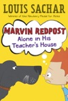 Marvin Redpost 4 Alone In His Teachers House