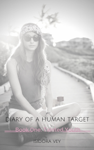 Diary of a Human Target (Book One) - Tainted Youth
