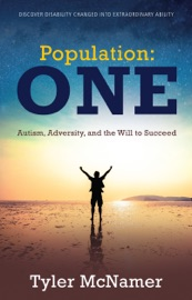 Population One Autism Adversity And The Will To Succeed