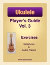Ukulele Players Guide Vol 3