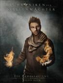 Die Chroniken der Seelenwächter - Band 5: Die Prophezeiung