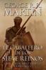El caballero de los Siete Reinos (Canción de hielo y fuego) - George R.R. Martin