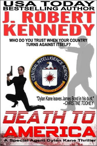 J. Robert Kennedy - Death to America