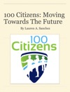 100 Citizens Moving Towards The Future