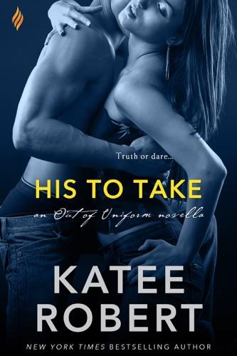 Katee Robert - His to Take