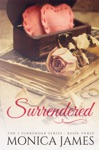 Surrendered Book 3 In The I Surrender Series