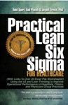 Practical Lean Six Sigma For Healthcare