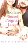 The Billionaires Secret Pregnant Lover 2-3 Boxed Set