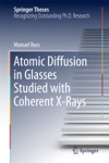 Atomic Diffusion In Glasses Studied With Coherent X-Rays