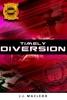 Timely Diversion