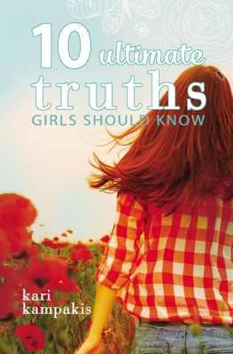 10 Ultimate Truths Girls Should Know