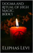 Download and Read Online Dogma and Ritual of High Magic. Book I