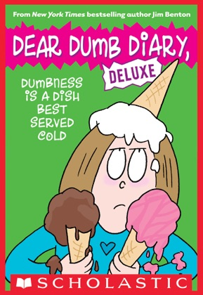 Dumbness is a Dish Best Served Cold (Dear Dumb Diary: Deluxe) image