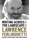Writing Across The Landscape Travel Journals 1960-2010