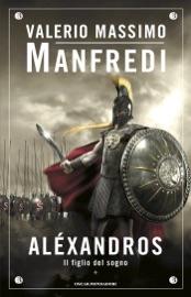 Aléxandros - 1. Il figlio del sogno