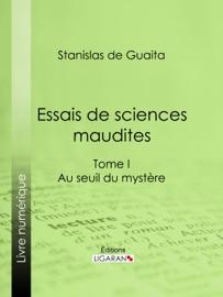 ESSAIS DE SCIENCES MAUDITES