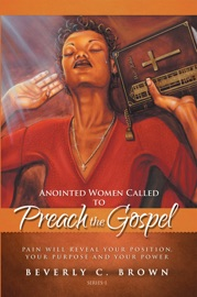 ANOINTED WOMEN CALLED TO PREACH THE GOSPEL