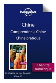CHINE 10 - COMPRENDRE LA CHINE ET CHINE PRATIQUE